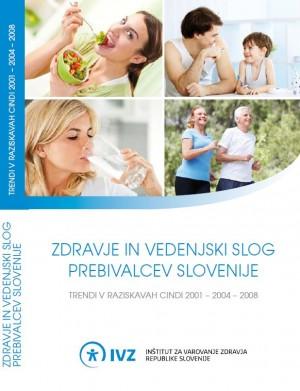 Zdravje in vedenjski slog prebivalcev Slovenije. Trendi v raziskavah CINDI 2001 - 2004 - 2008