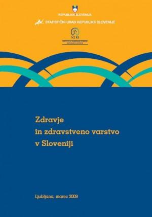 Zdravje in zdravstveno varstvo v Sloveniji