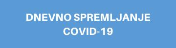 DNEVNO SPREMLJANJE COVID-19